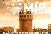Basın Toplantısı: İstanbul Depreme Hazır Mı?