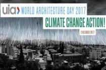 """2017 Yılı Dünya Mimarlık Günü Teması: """"İklim Değişikliği İçin Harekete Geç"""""""