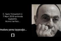 Acımız Tarifsiz… C.Sami Yılmaztürk'ü Kaybettik…