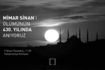 Mimar Sinan'ı Ölümünün 430. Yılında Anıyoruz