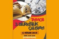 TMMOB 3. Bilirkişilik Çalıştayı 12 Nisan'da