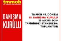 TMMOB 45. Dönem 3. Danışma Kurulu 25 Mayıs'ta Toplanıyor