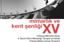 Mimarlık ve Kent Şenliği XV Programı Yayımlandı!