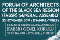 Karadeniz Bölgesi Mimarlar Forumu (FABSR) Genel Kurulu İstanbul'da Gerçekleştirildi
