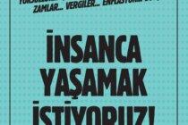 8 Aralık'ta 'İnsanca Yaşamak İstiyoruz' Demek İçin Bakırköy'deyiz!