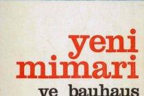 Mimarlar Odası İstanbul Şubesi Yayınlarının İlk Kitabı 'Yeni Mimari ve Bauhaus' Artık İnternette