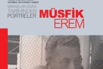 """Yeni Yayın: """"Oda Tarihinden Portreler: Müşfik Erem"""""""