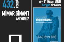 """Online Belgesel Film Gösterimi: Mimar Sinan'ın Hayatı ve Eserleri, """"Dünya Durdukça"""""""