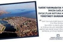 Tarihi Yarımada'da Yapılaşmaya İmkân Sağlayan (İhya) Plan Notuna Mahkemeden Yürütmeyi Durdurma Kararı!