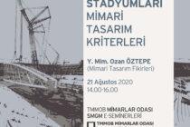 SMGM E-Semineri: Futbol Stadyumları Mimari Tasarım Kriterleri