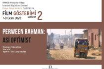 """Dünya Mimarlık Günü Özel Etkinliği-2: """"Perween Rahman: Asi Optimist"""" Film Gösterimi"""
