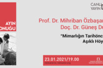 Ayın Konuğu: Prof. Dr. Mihriban Özbaşaran, Doç. Dr. Güneş Duru