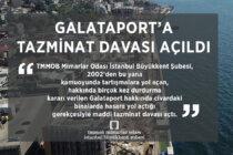 Mimarlar Odası İstanbul Büyükkent Şubesi'nden Galataport'aTazminatDavası