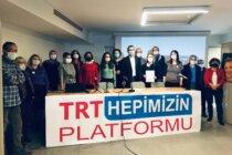 """TRT Hepimizin Platformu"" Kuruldu"