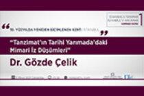 """""""Tanzimat'ın Tarihi Yarımada'daki Mimari İz Düşümleri"""" Semineri 5 Mayıs'ta!"""