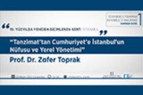 """""""Tanzimat'tan Cumhuriyet'e İstanbul'un Nüfusu ve Yerel Yönetimi"""" Semineri 28 Nisan'da!"""