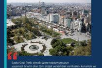 Gezi Parkı'nın Vakıflara Devri ile İlgili Kamuoyuna Zorunlu Açıklama!