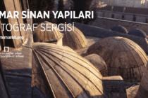 Mimar Sinan Yapıları Fotoğraf Sergisi