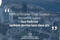 Mimarlar Odası Gezi Parkı'nın mülkiyet devrine karşı dava açtı