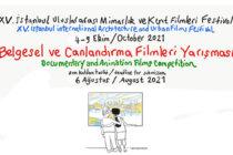 XV. İstanbul Uluslararası Mimarlık ve Kent Filmleri Festivali Finalist Filmleri Belirlendi
