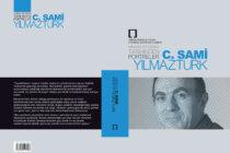 """Yeni Yayın: """"Mimarlar Odası Tarihinden Portreler: C. Sami Yılmaztürk"""""""