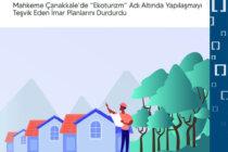 """Mahkeme Çanakkale'de """"ekoturizm"""" adı altında yapılaşmayı teşvik eden imar planlarını durdurdu"""