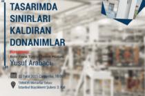 """Mimarlıkta Malzeme Semineri: """"Tasarımda Sınırları Kaldıran Donanımlar"""""""