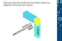 Mimarlar Odası Dünya Mimarlık Günü Basın Açıklaması: Sağlıklı Bir Dünya İçin Temiz Çevre
